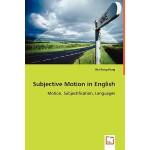 【预订】Subjective Motion in English - Motion, Subjectification