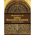 【预订】Masterpieces of Italian Decorative Ironwork