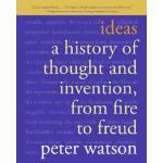 【预订】Ideas A History of Thought and Invention, from Fire to