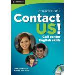 【预订】Contact Us! Coursebook with Audio CD: Call Center Engli