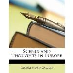 【预订】Scenes and Thoughts in Europe
