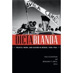【预订】Dictablanda: Politics, Work, and Culture in Mexico, 193