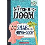 【预订】Snap of the Super-Goop 9780545864992