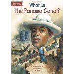 【现货】英文原版 WHAT IS THE PANAMA CANAL 巴拿马运河是什么? who was/is认知系列