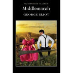 Middlemarch,Series edited by Ke By(author) George Eliot,Wor