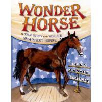 【预订】Wonder Horse: The True Story of the World's Smartest Ho