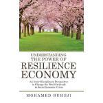 【预订】Understanding the Power of Resilience Economy: An Inter