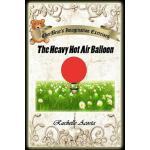 【预订】CherBear's Imagination Exercises: The Heavy Hot Air Bal