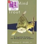 【中商海外直订】The Mind of the Trout: A Cognitive Ecology for Biol