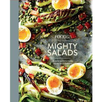【预订】Food52 Mighty Salads  60 New Ways to Turn Salad into Dinner 预订商品,需要1-3个月发货,非质量问题不接受退换货。