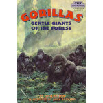 Gorillas:Gentle Giants of the Forest (Step into Reading, St