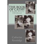 【预订】The Book of Cathy: A South African Childhood