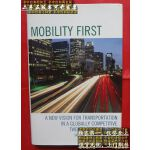 【二手旧书9成新】Mobility First: A New Vision for Transportation in