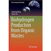 【预订】Biohydrogen Production from Organic Wastes 978981135198