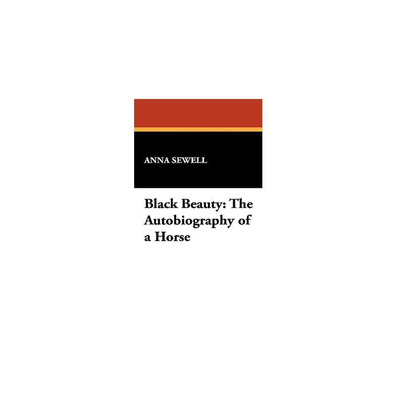 【预订】Black Beauty: The Autobiography of a Horse 预订商品,需要1-3个月发货,非质量问题不接受退换货。