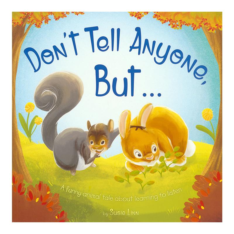 Don't Tell Anyone, But 不能说的小秘密 懂得守信 幼儿情商绘本 英文原版绘本