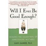 【预订】Will I Ever Be Good Enough?: Healing the Daughters of N