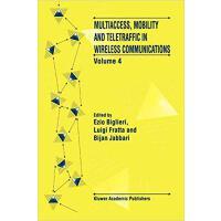 【预订】Multiaccess, Mobility and Teletraffic in Wireless Commu