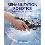 【预订】Rehabilitation Robotics 9780128119952