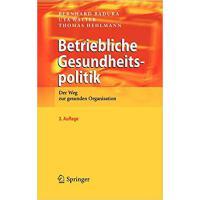 【预订】Betriebliche Gesundheitspolitik: Der Weg Zur Gesunden O