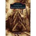 【预订】Cleveland Mainline Railroads