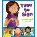 【预订】Time to Sign: Sign Language for Kids