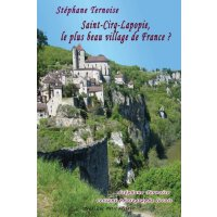 【预订】Saint-Cirq-Lapopie, Le Plus Beau Village de France ?: St