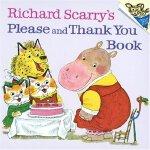 Richard Scarry's Please and Thank You Book 斯凯瑞童书: 请和谢谢 ISBN