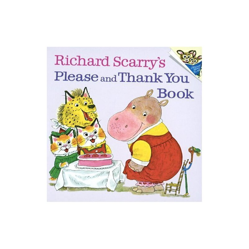 Richard Scarry's Please and Thank You Book 斯凯瑞童书: 请和谢谢 ISBN 9780394826813