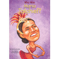 Who Is Maria Tallchief?玛丽亚托尔奇夫 ISBN9780448426754