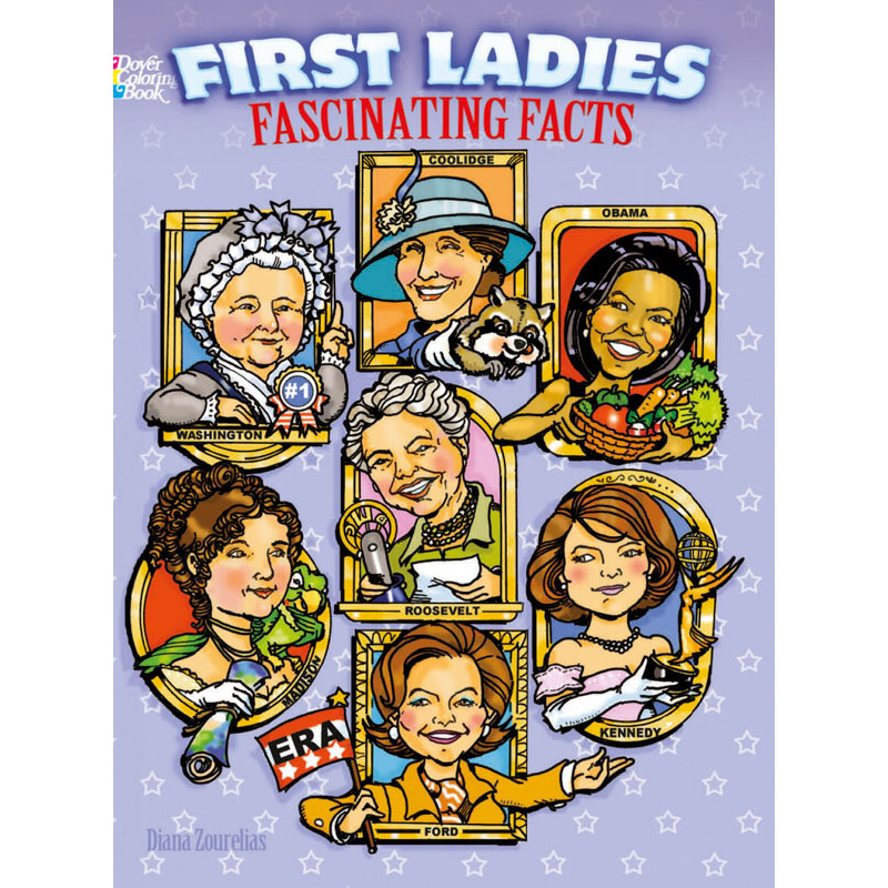 First Ladies Fascinating Facts Coloring Book 按需印刷商品,15天发货,非质量问题不接受退换货。