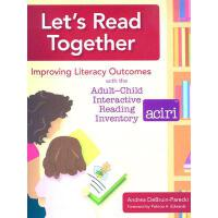 【预订】Let's Read Together: Improving Literacy Outcomes with t