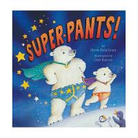 Super Pants! 超人短裤 儿童启蒙故事书 亲子共读读物 英文原版绘本进口