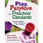 【预订】Play, Projects, and Preschool Standards 9781412928021
