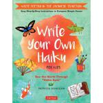 【预订】Write Your Own Haiku for Kids: Write Poetry in the Japa