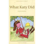What Katy Did,By(author) Susan Coolidge,Wordsworth Editions