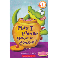 May I Please Have A Cookie? (Level 1)学乐分级读物1:我能吃一块饼干么?ISBN9