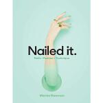 【中商原版】美甲大师玛丽安・纽曼:时尚美甲大全 英文原版 Nailed It: Nails Fashion Techn