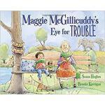 【预订】Maggie McGillicuddy's Eye for Trouble 9781771382915