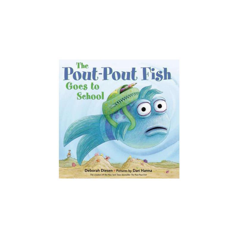 【预订】The Pout-Pout Fish Goes to School 预订商品,需要1-3个月发货,非质量问题不接受退换货。