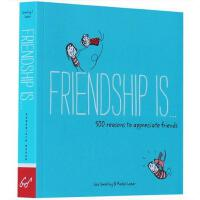 Friendship Is . . .朋友是,没有人像我一样在乎你 英文原版 友谊治愈 全年龄段绘本
