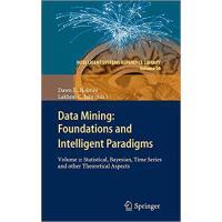 【预订】Data Mining: Foundations and Intelligent Paradigms 9783