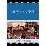 【预订】Musi-matics!: Music and Arts Integrated Math Enrichment