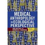 【预订】Medical Anthropology in Ecological Perspective