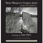 【预订】New Mexico's Crypto-Jews: Image and Memory