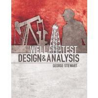 【预订】Well Test Design & Analysis