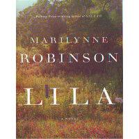 Lila (ISBN=9780374949266) 英文原版