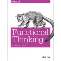 【预订】Functional Thinking: Paradigm Over Syntax