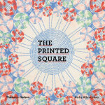 Printed Square: Vintage Handkerchief Patterns for Fashion a