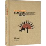 英文原版 30-Second Classical Music 古典音乐30秒读科普 微阅读精装彩绘版 大众科普读物